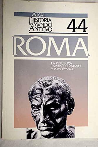 9788476004883: La República tardía: cesarianos y pompeyanos. (Historia del mundo antiguo)