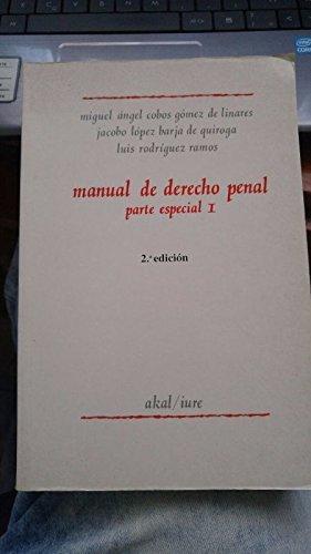 Manual de derecho penal: Parte especial (adaptado: Miguel Angel Cobos