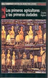 9788476005187: Los primeros agricultores y las primeras civilizaciones (Historia del mundo para jóvenes)
