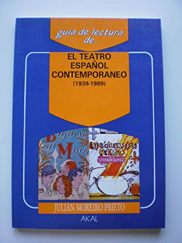 El teatro español contemporaneo (1939-1989): Julian Moreiro Prieto