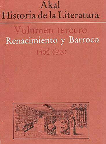 HISTORIA DE LA LITERATURA III.Renacimiento y Barroco:1400-1700: VV. AA.