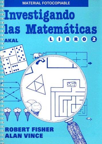 9788476005798: Investigando las matematicas / Investigating Mathematics (Spanish Edition)