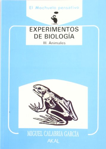 9788476005835: Experimentos de biología : III. Animales