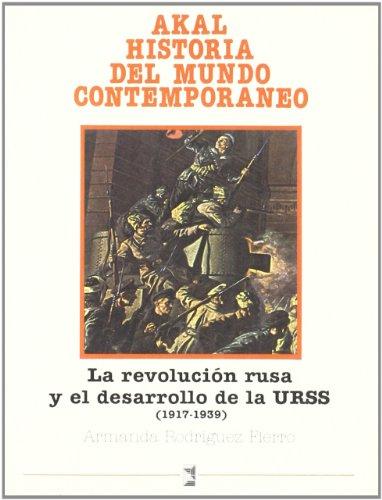 9788476005897: La Revolución rusa y el desarrollo de la URSS (Historia del mundo contemporáneo)