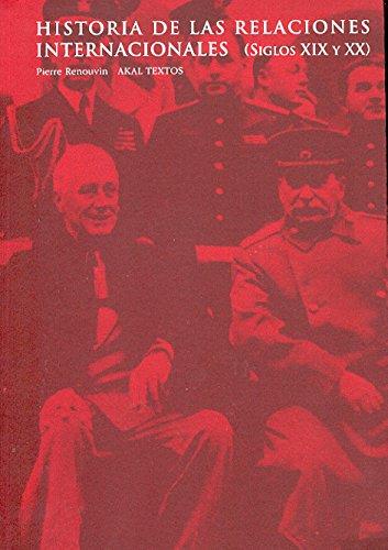 HISTORIA DE LAS RELACIONES INTERNACIONALES: RENOUVIN, Pierre