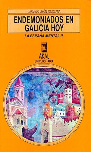 9788476006276: Endemoniados en Galicia hoy (Universitaria)