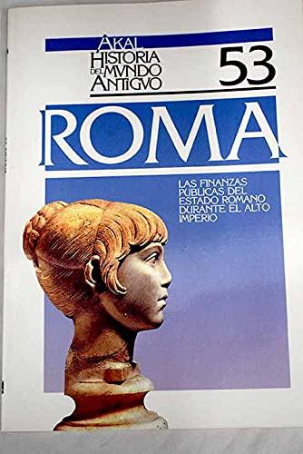 9788476006542: Las finanzas públicas del Estado romano durante el Alto Imperio. (Historia del mundo antiguo)