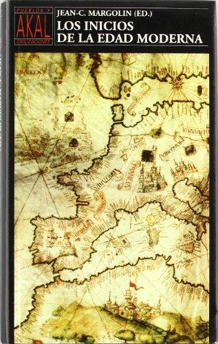 9788476006740: Los inicios de la Edad Moderna (Pueblos y civilizaciones)