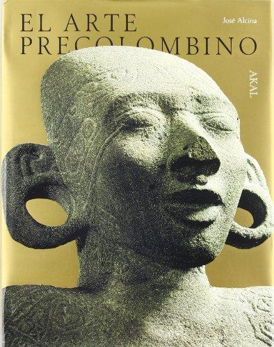 9788476007235: El arte precolombino (Arte y las grandes civilizaciones)