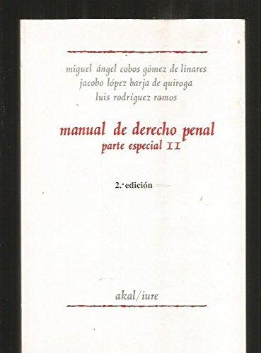 Manual de Derecho Penal : Parte Especial: Miguel Ángel Cobos