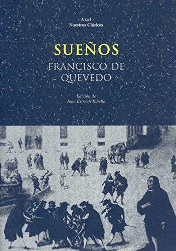 Sueños: Francisco De Quevedo