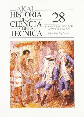 9788476007402: Las expediciones científicas en el siglo XVIII (Historia de la ciencia y la técnica)