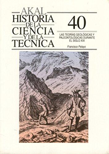9788476007433: Las Teorias Geologicas y Paleontologicas (Spanish Edition)