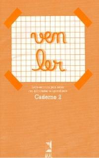 9788476007808: Ven Ler. Caderno 2. Lecto-escritura para nenos con dificultades no aprendizaxe (Textos de enseñanza)