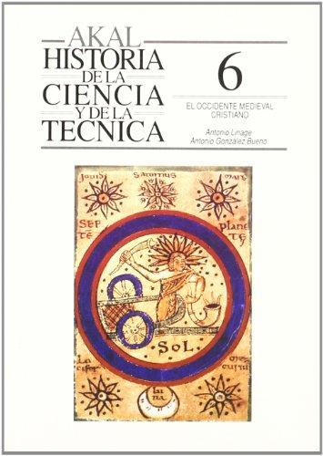 9788476009857: Occidente medieval cristiano / Christian Medieval West (Historia De La Ciencia Y La Tecnica) (Spanish Edition)