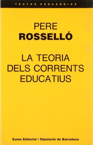 9788476021194: Teoria dels corrents educatius (Textos pedagogics) (Catalan Edition)