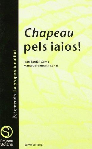 9788476021965: Chapeau pels iaios! (Projecte Solaris)