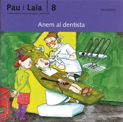 9788476025734: Anem al dentista (Pau i Laia)