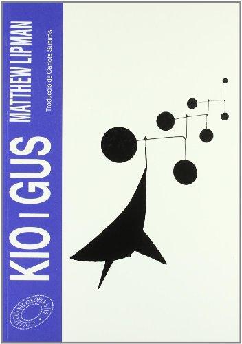 9788476027004: Kio i Gus (Prim. Eixos)