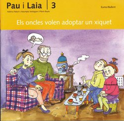9788476027653: Els oncles volen adoptar un xiquet (Pau i Laia)
