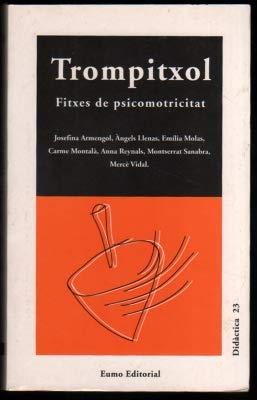 9788476028612: Trompitxol. Fitxes de psicomotricitat (Educació física)