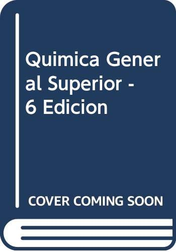9788476053690: Quimica General Superior - 6 Edicion (Spanish Edition)