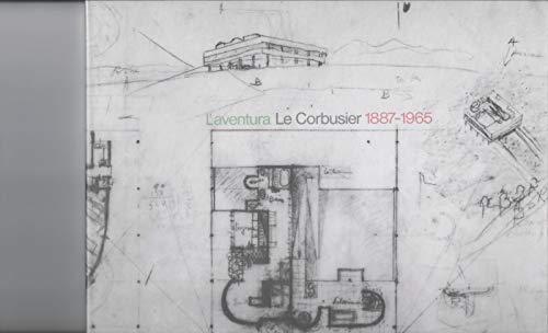 L'Aventura Le Corbusier 1887-1965: [exposicio] Palau de