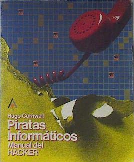 9788476141120: Piratas informaticos: manual delhacker