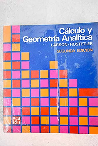 9788476150818: CALCULO Y GEOMETRIA ANALITICA