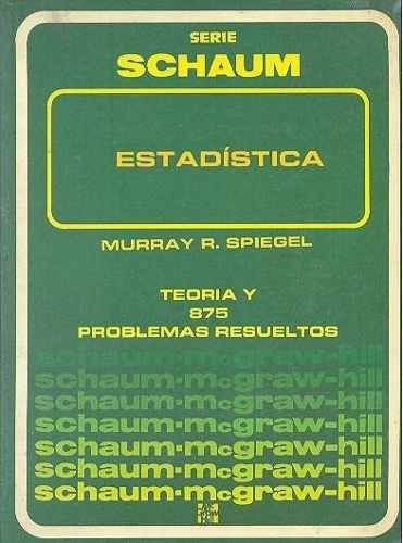 Estadistica - Schaum 2b: Edicion (Spanish Edition): Spiegel, Murray R.