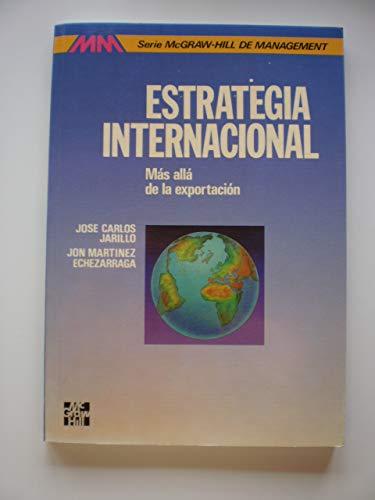 9788476156728: Estrategia internacional : mas alla de la exportacion