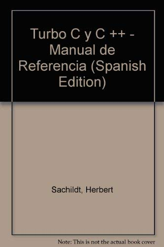 9788476157381: Turbo C y C ++ - Manual de Referencia (Spanish Edition)