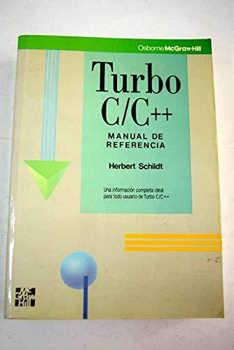 Turbo C y C ++ - Manual: Sachildt, Herbert