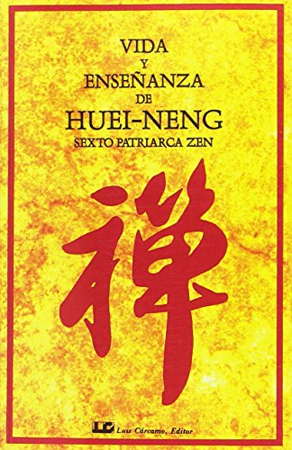 9788476270004: Vida y Ensenanza de Huei-Neng (Spanish Edition)