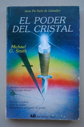 9788476270172: El poder del cristal / Michael G. Smith