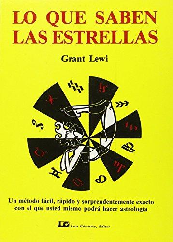 9788476270226: lo que saben las estrellas/ What the Stars Know (Spanish Edition)
