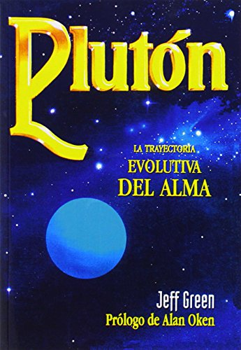 9788476270486: Pluton - La Trayectoria Evolutiva del Alma (Spanish Edition)