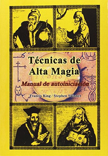 9788476270578: TECNICAS DE ALTA MAGIA MANUAL DE AUTOINICIACION
