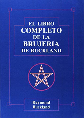 9788476270585: Libro completo de la brujer?a de Buckland, El