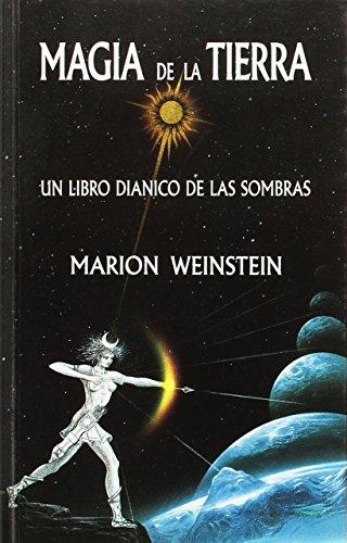 9788476270653: Magia de la Tierra: Un libro Diánico de las Sobras