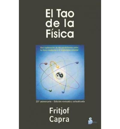 9788476270738: El Tao de La Fisica (Spanish Edition)