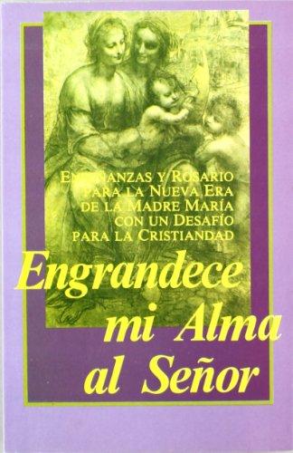 ENGRANDECE MI ALMA AL SEÑOR - Prophet, Elizabeth Clare; Prophet, Mark L.