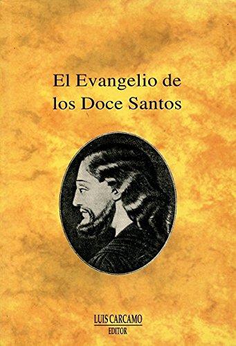 9788476271070: El Evangelio de los doce santos