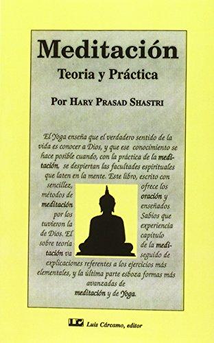 9788476271254: Meditación, teoría y práctica