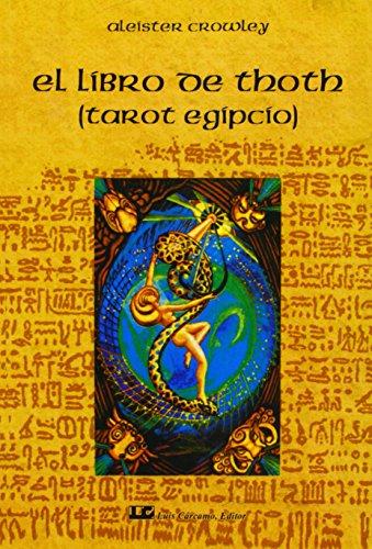 9788476271360: El libro de Thoth / The Book of Thoth: El Tarot Egipcio / Egyptian Tarot (Fuera De Coleccion) (Spanish Edition)