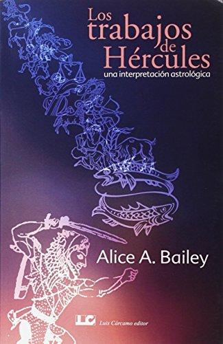 9788476271469: Los Trabajos de Hércules: Una interpretación astrolóica