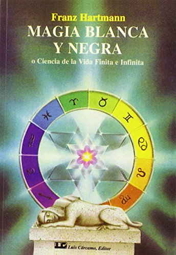 MAGIA BLANCA Y NEGRA (Spanish Edition): HARTMANN, FRANZ