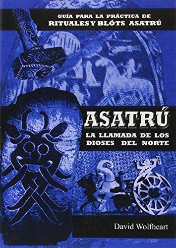 9788476271773: Asatrú. Una religión nativa: La llamada de los dioses del norte