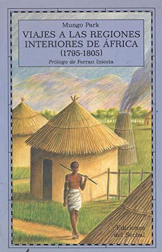 9788476280898: Viajes a Las Regiones Interiores De Africa (1795-1805)
