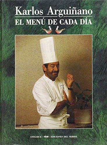 El menú de cada día: Karlos Arguiñano